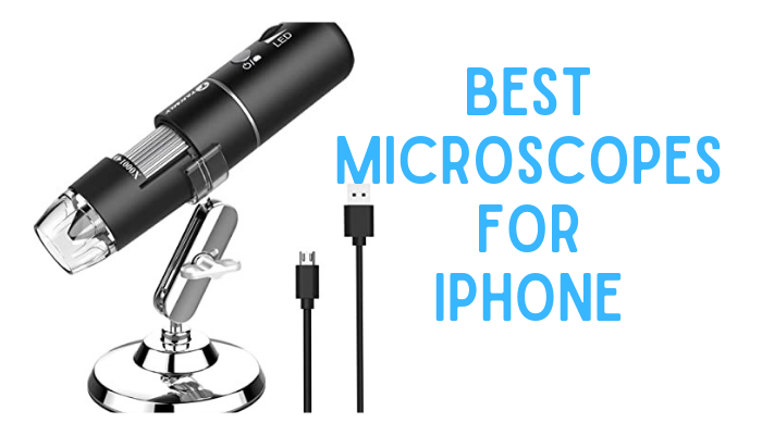 Best iPhone Microscopes (Portable and Wireless) 2021